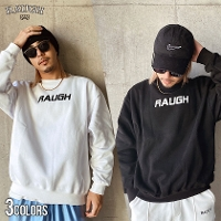 RAUGH(ラフ)Flocky Logo Sweat Shirt/全3色